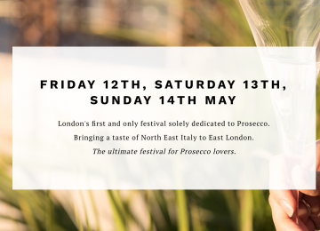 There's a prosecco festival coming to London this May